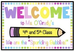 "Welcome back 4th and 5th Class our ""Sparkling Bubbles!"""