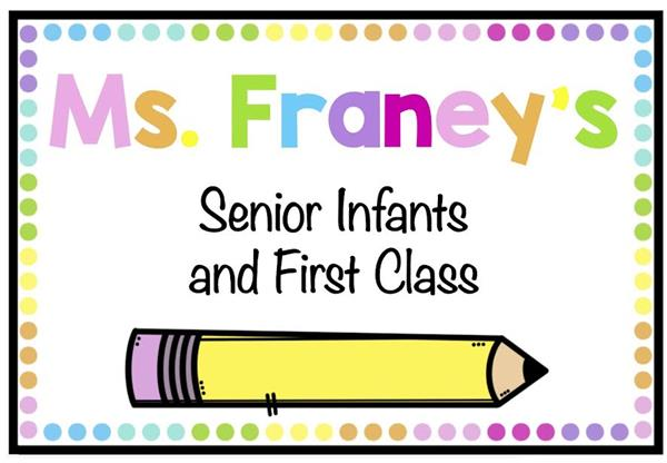 Senior Infants and 1st Class